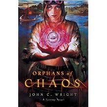 Orphans of Chaos: A Fantasy Novel (The Chronicles of Chaos Book 1)