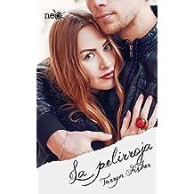 La pelirroja (Spanish Edition)