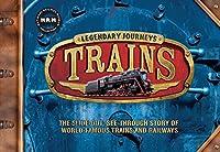 Trains: Legendary Journeys