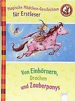Magische Maedchengeschichten fuer Erstleser. Von Einhoernern, Drachen und Zauberponys: Der Buecherbaer. Sammelband