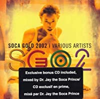 Soca Gold 2002 by VARIOUS ARTISTS (2002-05-21)