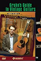 Gruhn's Guide to Vintage Guitars / How to Buy a Vintage Guitar