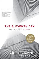The Eleventh Day: The Full Story of 9/11 and Osama bin Laden Kindle Edition
