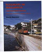 Railways in Mallorca and Balearic Shipping