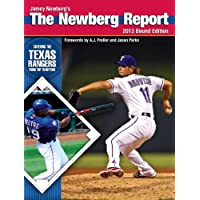 The Newberg Report: 2013 Bound Edition - Covering the Texas Rangers From Top to Bottom (English Edition)