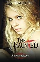 The Haunted (A Mackinnon Curse Novel)