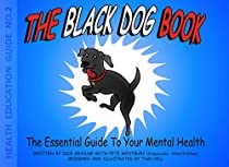 The Black Dog Book (Health Education Guide 2) (English Edition)