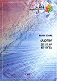 バンドスコアピースBP665 Jupiter / 平原綾香 (Band piece series)