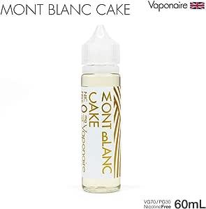 Vaponaire MONT BLANC CAKE(モンブラン) 60mL VAPE リキッド ベイプリキッド