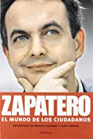 Zapatero : el mundo de los ciudadanos