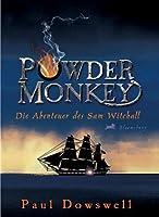 Powder Monkey: Die Abenteuer des Samuel Witchall