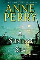 A Sunless Sea: A William Monk Novel [並行輸入品]