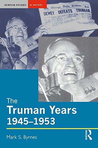 The Truman Years, 1945-1953 (Seminar Studies) (English Edition)