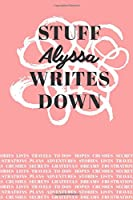 Stuff Alyssa Writes Down: Personalized Journal / Notebook (6 x 9 inch) with 110 wide ruled pages inside [Soft Coral]
