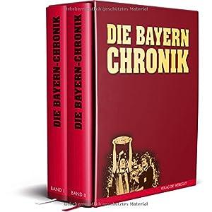 Die Bayern-Chronik: Zwei Baende im Schuber