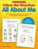 All About Me: Grades Prek-1 (Follow-the-Directions)