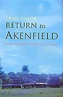 Return to Akenfield: Portrait of an English Village in the Twenty-first Century