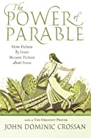 The Power of Parable: How Fiction by Jesus Became Fiction about Jesus [並行輸入品]