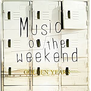 Music on the weekend
