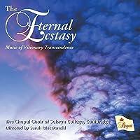 Eternal Ecstasy by Chapel Choir of Selwyn