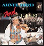 Arvel Bird Live!