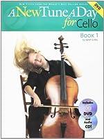 A New Tune A Day: Cello - Book 1 (DVD Edition) (New Tune a Day Book & CD + DVD)