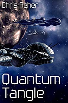 [Reher, Chris]のQuantum Tangle (Targon Tales - Sethran Book 1) (English Edition)