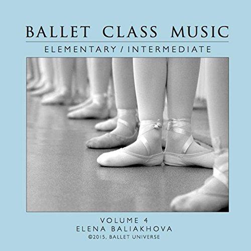 Ballet Class Music Elementary / Intermediate