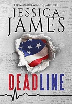 Deadline: A Phantom Force Tactical Novel by [James, Jessica]