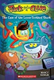 The Case of the Loose-toothed Shark (Jack Gets a Clue)