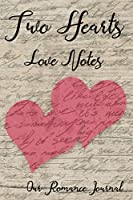 Two Hearts Love Notes: Our Romance Journal