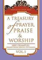 A Treasury of Prayer, Praise & Worship