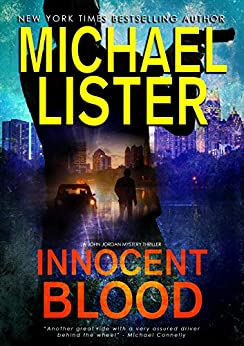 Innocent Blood (John Jordan Mysteries Book 7) by [Lister, Michael]
