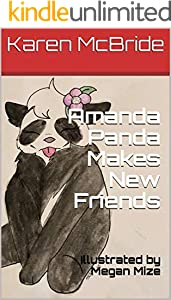 Amanda Panda Makes New Friends: Illustrated by Megan Mize (English Edition)