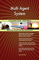 Multi Agent System A Complete Guide - 2020 Edition