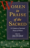 Women in Praise of the Sacred: 43 Centuries of Spiritual Poetry by Women【洋書】 [並行輸入品]