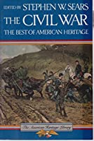 The Civil War: The Best of American Heritage (American Heritage Library)