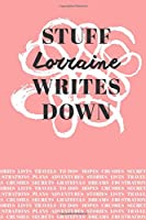 Stuff Lorraine Writes Down: Personalized Journal / Notebook (6 x 9 inch) with 110 wide ruled pages inside [Soft Coral]