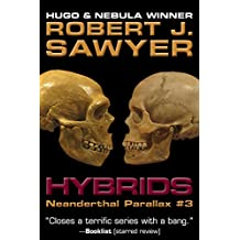 Hybrids (The Neanderthal Parallax Book 3)