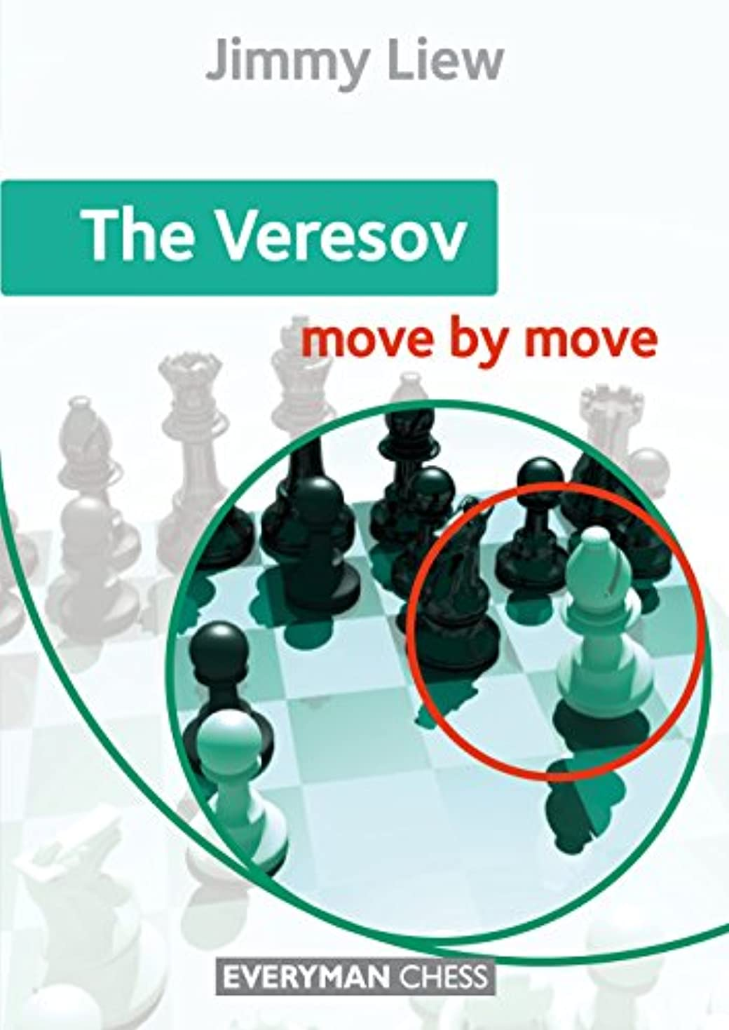 The Veresov: Move by Move (English Edition)