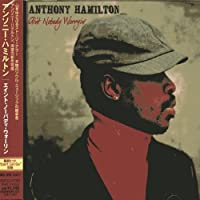 Ain't Nobody Worrying by Anthony Hamilton (2006-01-25)