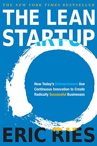 The Lean Startup: How Today's Entrepreneurs Use Continuous Innovation to Create Radically Successful Businessesの詳細を見る
