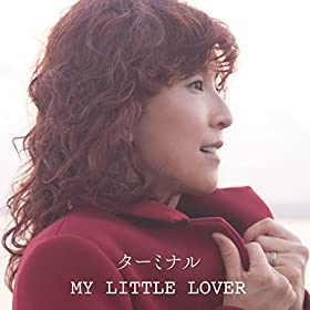 ターミナル-My-Little-Lover