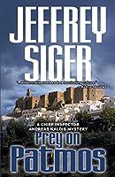 Prey on Patmos (Chief Inspector Andreas Kaldis Mysteries)
