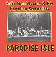 Paradise Isle by Felix Mendelssohn (2001-09-25)
