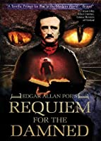 Edgar Allan Poe's Requiem for the Damned [並行輸入品]