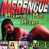 Merengue Mixes Y Mas Mixes