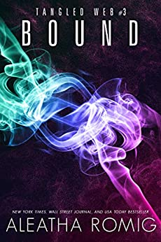 Bound (Tangled Web Book 3) by [Romig, Aleatha]