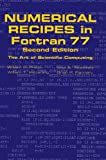 Numerical Recipes in Fortran 77: The Art of Scientific Computing
