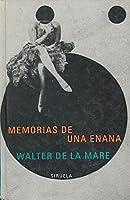 Memorias de una enana/ Memoirs of a Midget (Libros Del Tiempo)